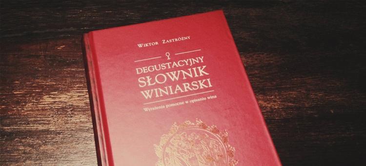 Degustacyjny Słownik Winiarski
